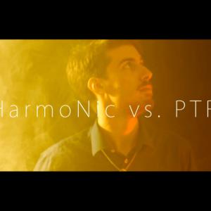 HarmoNic vs. PTR - Besser Später Als Peter
