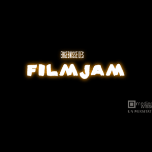 1. Film Jam Universität Bayreuth